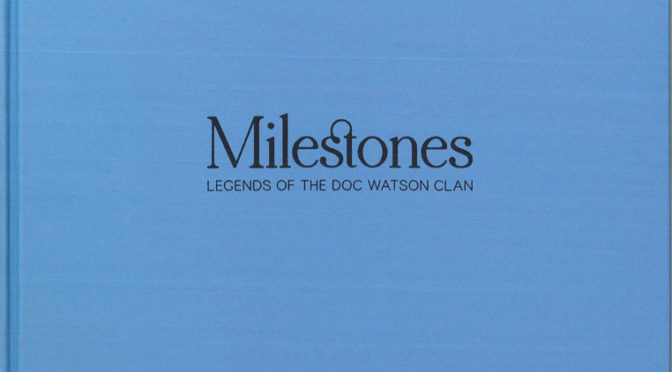 Legends of the Doc Watson Clan