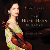 Hilary_Hahn_In_27_Pieces_Hilary_Hahn_Encores