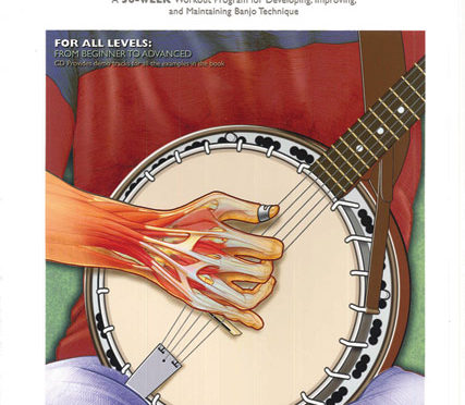 Banjo Aerobics: A 50-Week Workout Program for Developing, Improving, and Maintaining Banjo Technique