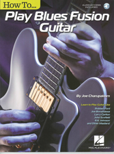 How to Play Blues Fusion Guitar