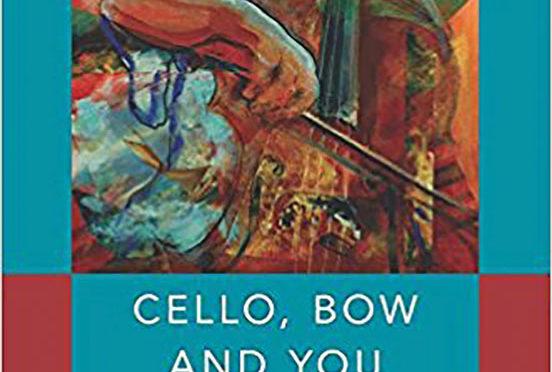 Cello, Bow, and You