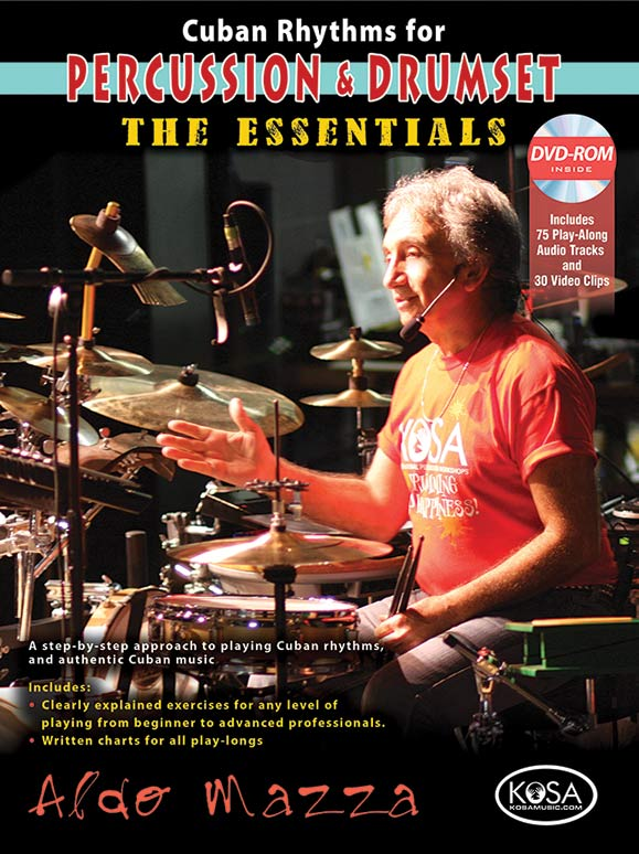 Cuban Rhythms for Percussion & Drumset: The Essentials