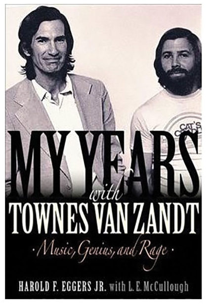 My Years with Townes Van Zandt