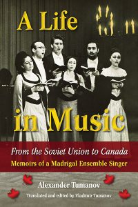 life in music from the soviet union to canada