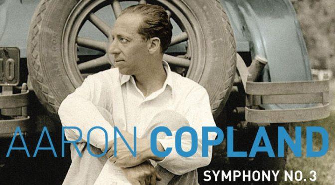 Aaron Copland Symphony No. 3