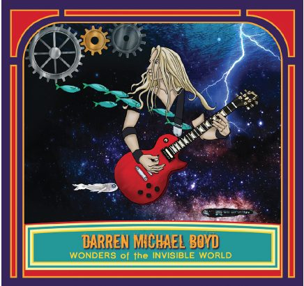 Darren Michael Boyd: Wonders of the Invisible World